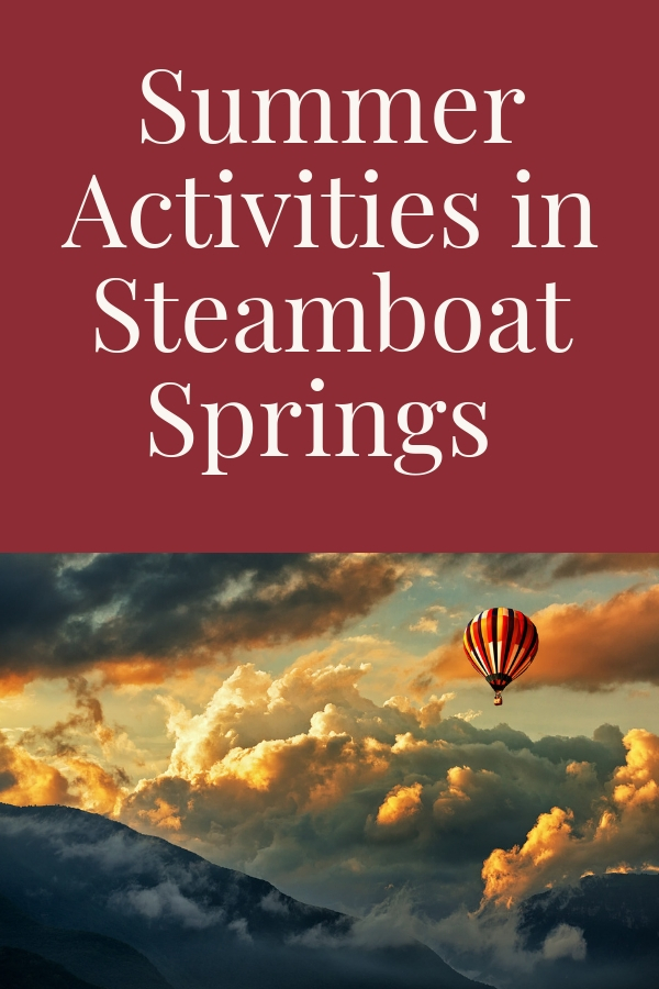 List of Activities for fun in Steamboat Springs.